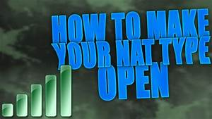 How To Fix NAT On XBOX ONE 2017 STRICT To OPENPort