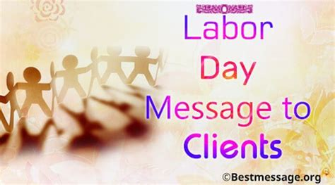 labor day message  clients happy labor day quotes