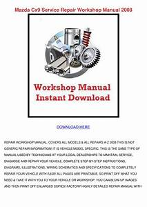 Mazda Cx9 Service Repair Workshop Manual 2008 By