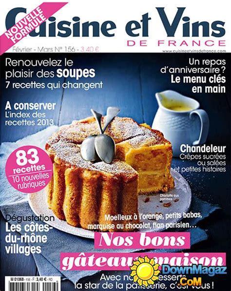 cuisine et vin cuisine et vins de février mars 2014 no 156