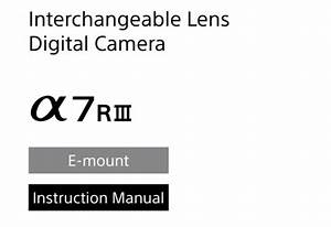 Sony A7r Iii Instruction Manual And Help Guide Available