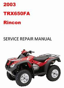 2003 Trx650fa Rincon Repair Service Manual