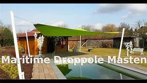 Masten Für Sonnensegel : maritime droppole masten pylone f r sonnensegel pina design youtube ~ Eleganceandgraceweddings.com Haus und Dekorationen