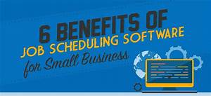 Benefits Of Job Scheduling Software For Small Businesses