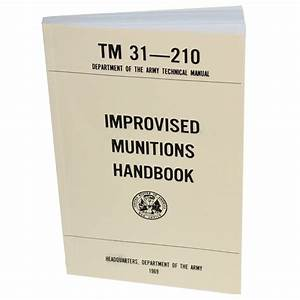Special Forces Improvised Munitions Manual Guide Book