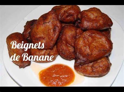 cuisine africaine facile beignet de banane beignets africains cuisine africaine