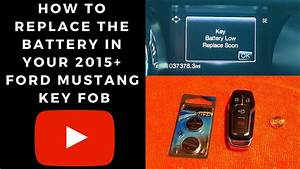 How to replace the battery in a 2015 + Ford Mustang Key Fob - YouTube