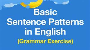 Learn Basic Sentence Patterns In English