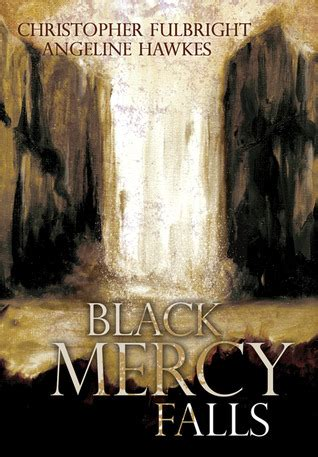 black mercy falls  christopher fulbright