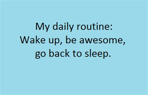 Funny Quotes Daily Routine