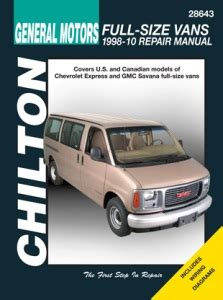 chilton car manuals free download 1998 ford econoline e150 regenerative braking 1998 2010 chevrolet express gmc savana full size vans chilton s total car care manual