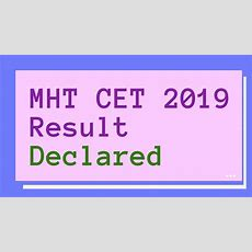Mht Cet 2019 Result Declared At Mhtcet2019mahaonlinegovin; Know Steps To Check Result