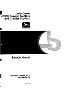 John Deere Jd350 Crawler Tractors  Crawler Loaders Service