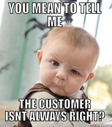 Customer Service Meme 10 Hilarious Memes About Customer Service