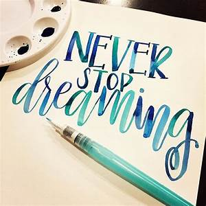 watercolor calligraphy calligraphy hand lettering With paint brush lettering