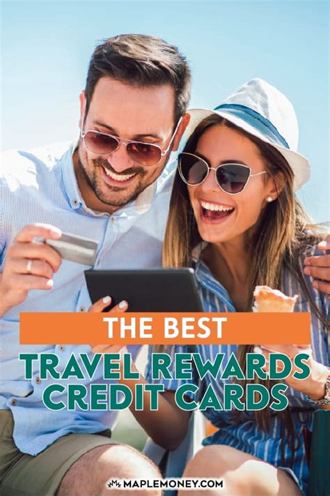 Based on your last visit with us, your region is set to. The Best Travel Credit Cards in Canada for 2018