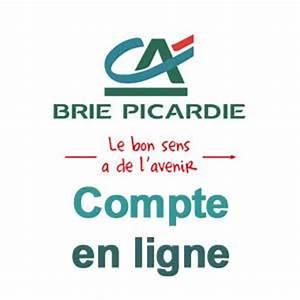 Ca Brie Picardie Compte En Ligne : compte en ligne cr dit agricole ~ Dailycaller-alerts.com Idées de Décoration