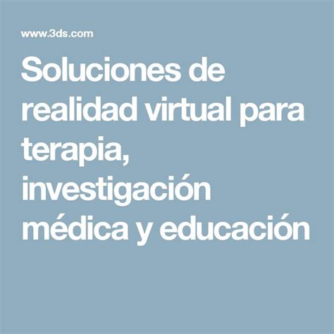 Soluciones De Realidad Virtual Para Terapia, Investigación Médica Y Educación  Implosión Y