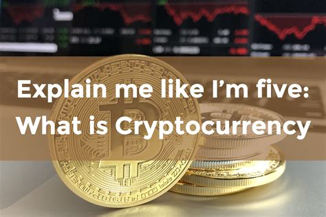Explain me like I'm five: What is Cryptocurrency   by Liza ...