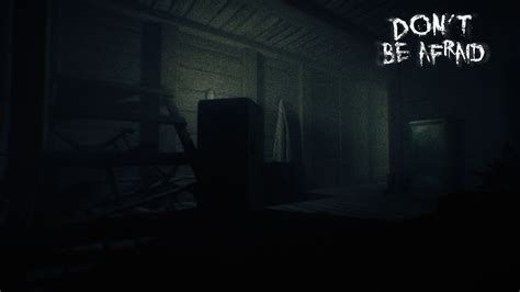 Don't Be Afraid On Steam