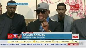 Dennis Rodman Lashes Out at CNN: 'I Don't Give a Rat's Ass ...