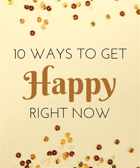 10 Ways To Get Happy Right Now!  Working Mom Magic
