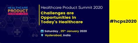 healthcare product summit  hyderabad meraeventscom