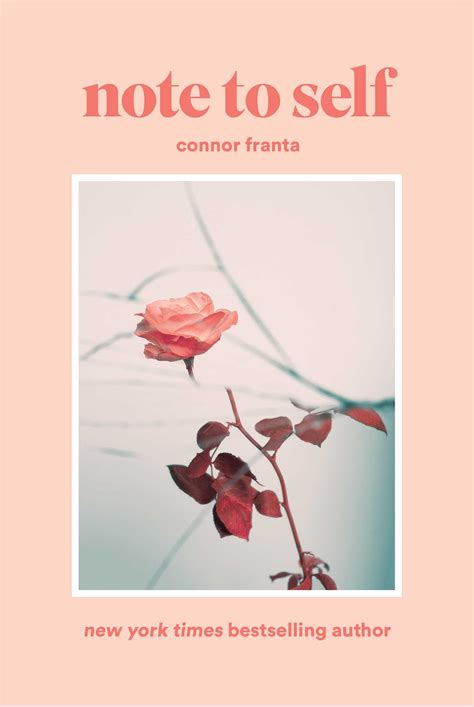 Note to Self | Book by Connor Franta | Official Publisher