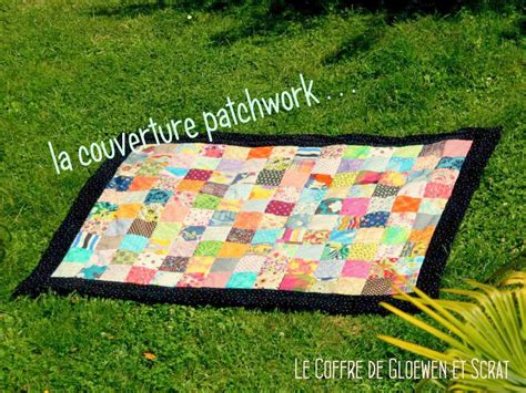 tuto couverture patchwork facile  realiser astuces