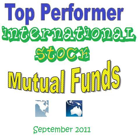 top performer international stock funds  sep