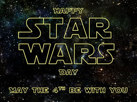 Today is Star Wars Day: May the 4th be with you ...