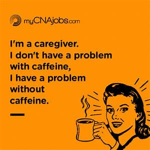Caregiver Duty Is A Problem Without This Mycnajobs Blog