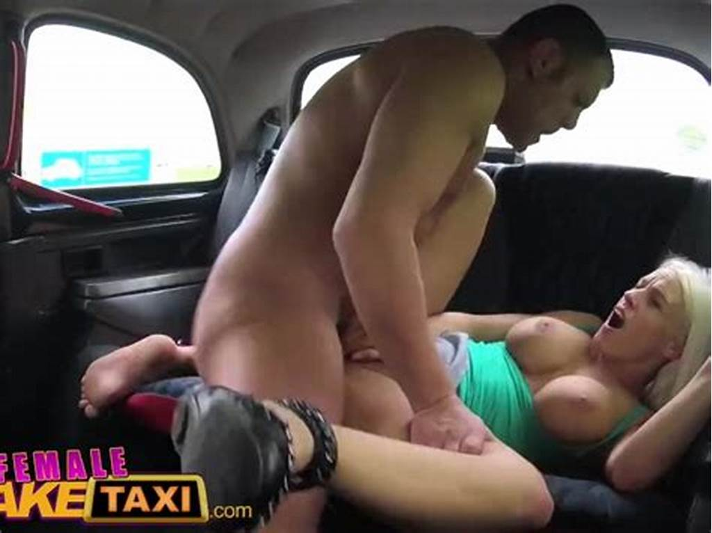 #Female #Fake #Taxi #Tourist #Creampies #And #Gets #A #Wet #Pussy