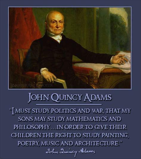 john quincy adams quotes quotesgram