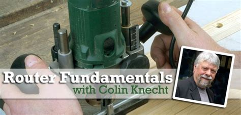 router fundamentals  colin knecht router