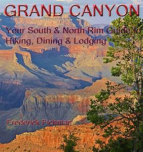 Just Updated   Just Published   U0026quot Grand Canyon Guide  Your