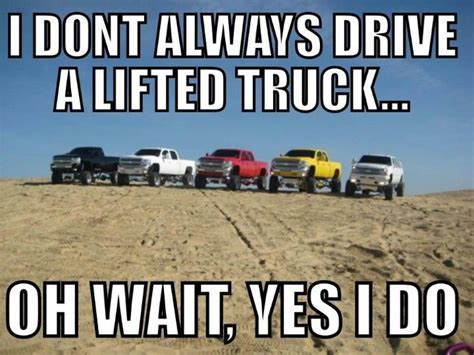 Lifted Truck Memes - 17 best images about trucks some cars on pinterest chevy trucks and 4x4