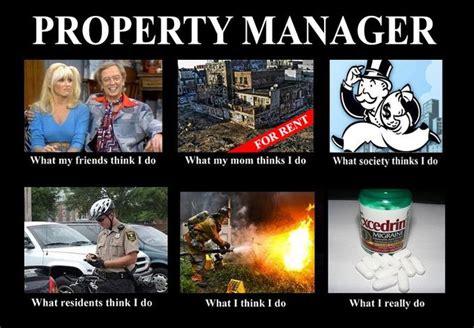 Manager Memes - property management memes real property management southern utah