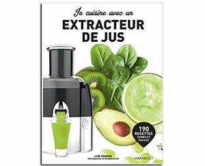 Jus Avec Extracteur : je cuisine avec un extracteur de jus de lene knudsen livre autour de l 39 extracteur de jus ~ Melissatoandfro.com Idées de Décoration