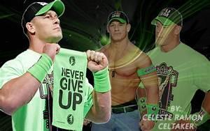 wwe John Cena: Never give up by celtakerthebest on DeviantArt