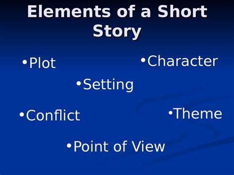 notes short story elements elements   short story