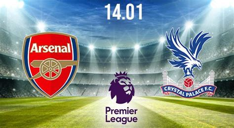 Arsenal vs Crystal Palace Prediction: PL Match | 14.01 ...