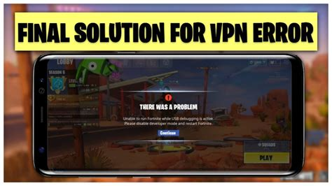 fix vpn error  fortnite android fix