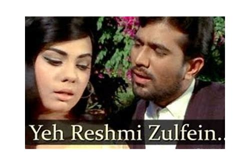 yeh reshmi zulfein video song download