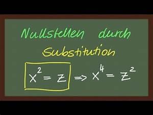 Grenzrate Der Substitution Berechnen : mathematik nullstellen durch substitution lautlos youtube ~ Themetempest.com Abrechnung