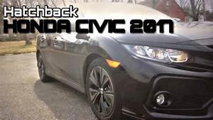 Honda Civic 2017 Hatchback Review In Spanish  Espa U00f1ol