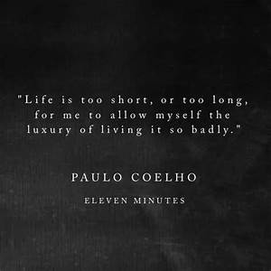 17 Best images about Paulo Coelho - one of my 'inspirators ...
