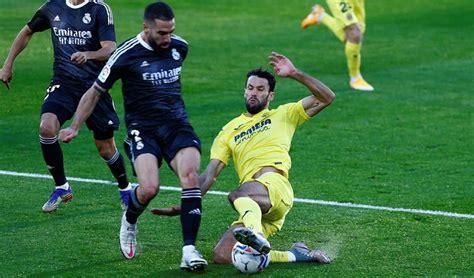 Real Madrid igualó 1-1 ante Villarreal por LaLiga ...