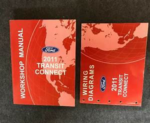 2011 Ford Transit  Connectshop Repair Service Manual Set Plus Wiring Diagrams