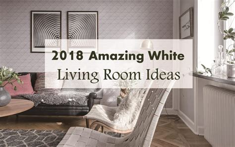 amazing white living room ideas  ant tile